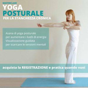 YOGA POSTURALE – MASTERCLASS vinci la stanchezza cronica