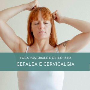 Yoga Posturale – MASTERCLASS MAL DI TESTA E CERVICALE
