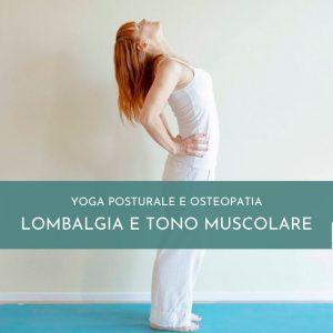Yoga Posturale – MASTERCLASS ZONA LOMBARE E TONIFICAZIONE MUSCOLARE